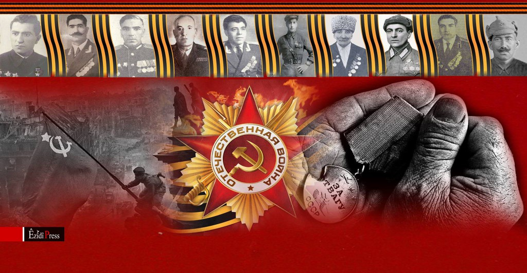 Êzîdîsche Generäle, Kommandeure und Soldaten kämpften auf Seiten der Roten Armee im Zweiten Weltkrieg gegen Hitler